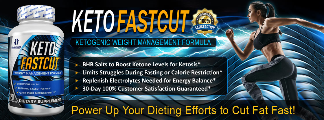 KETO FASTCUT dietary supplement banner containing BHB Ketone salts*, Prebiotic and Electrolytes, to Quickstart dieting efforts